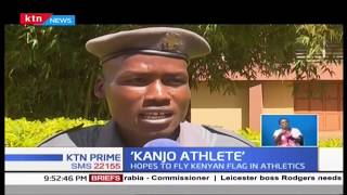 Meet the Eldoret \'Kanjo Athlete\' who hopes to fly Kenyan flag