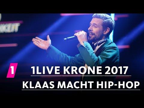 Klaas: Hip-Hop neu interpretiert | 1LIVE Krone 2017