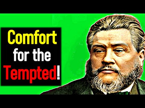 Comfort for the Tempted! - Charles Spurgeon Sermon