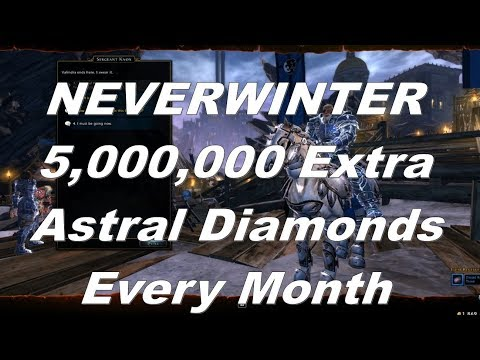 Neverwinter 2018 Guide How I Get An Easy Extra 5,000,000 + Astral Diamonds Every Month Easy And Fast