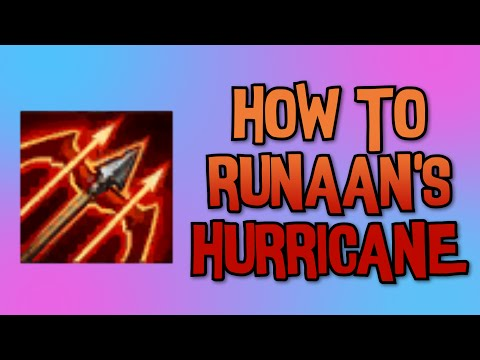 HOW TO RUNAAN'S HURRICANE