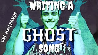 Writing a GHOST Song