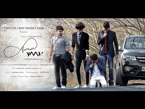 FOREVER YAAR | TRUE FRIENDSHIP | OFFICAL VIDEO | DAZZLER CREW PRODUCTION
