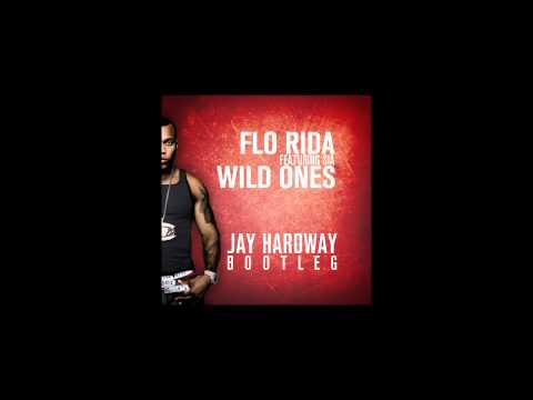 Flo Rida Ft. Sia - Wild Ones (Jay Hardway Bootleg) [FREE DOWNLOAD]