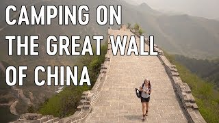 Forbidden camping on the great wall of china ???? | an adventure in china