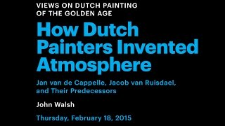 How Dutch Painters Invented Atmosphere
