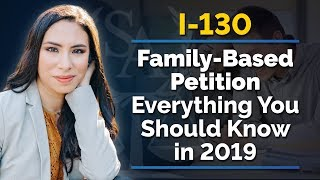 Family-Based Petition   I-130 Visas And Petitions   What You Should Know in 2019