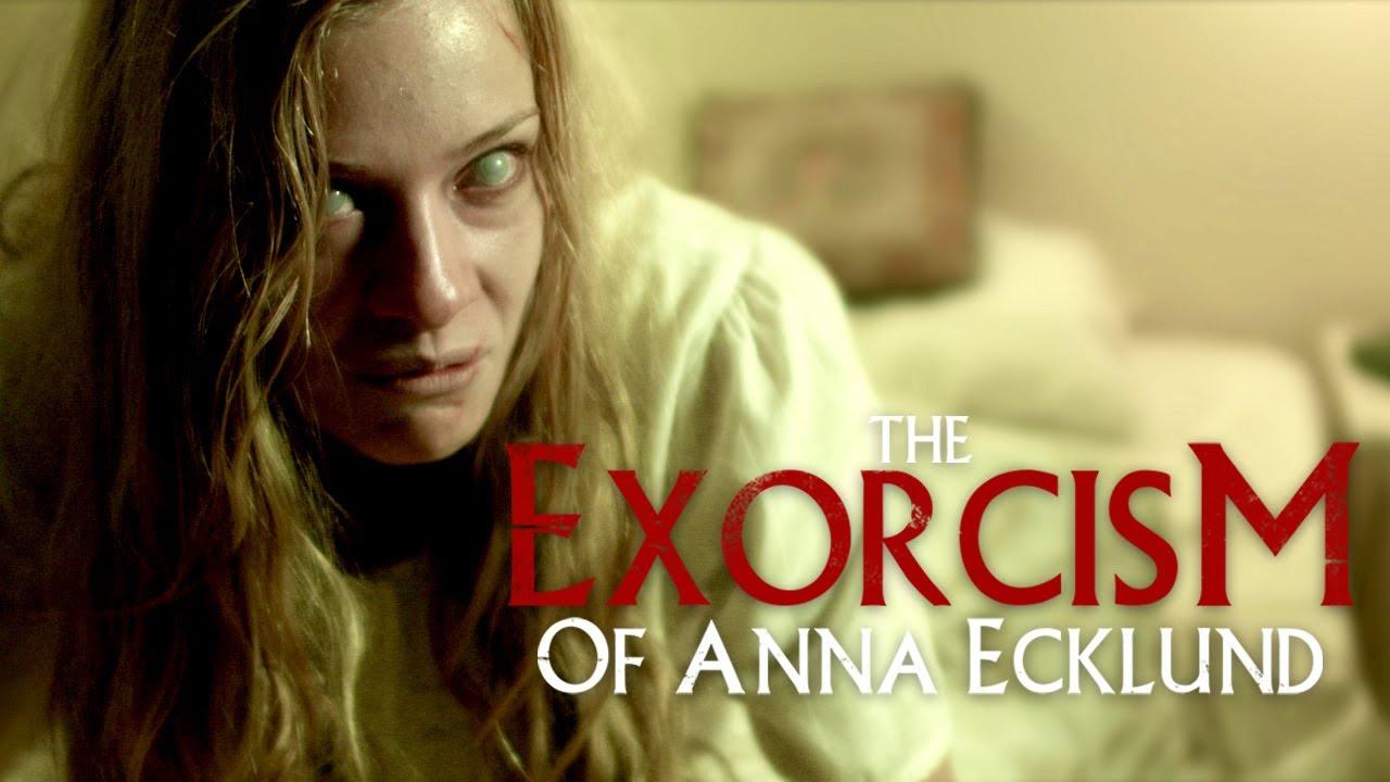 Download The Exorcism of Anna Ecklund (2016)   Full Movie   Lee Bane   Tiffany Ceri   Jeff Raggett