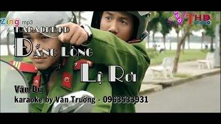 [karaoke] Đắng Lòng Lệ Rơi (full HD) - Vân Du - Văn Trường Studio