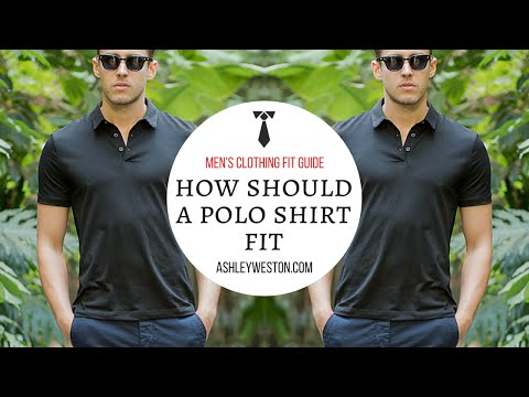 How Should A Polo Shirt Fit? - Men's Clothing Fit Guide - Pique, Cotton, Silk