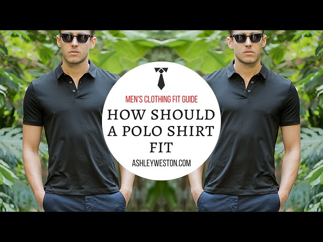 a6791f3be How Should A Polo Shirt Fit? - Men's Clothing Fit Guide - Pique, Cotton,  Silk - YouTube