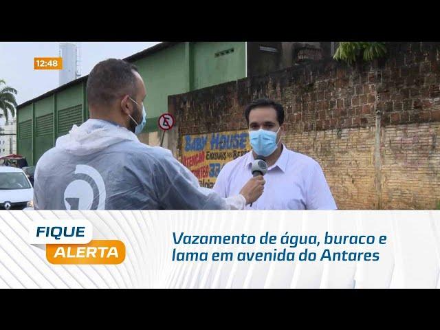 Dor de cabeça: Vazamento de água, buraco e lama em avenida do Antares