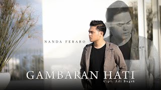 Gambar cover Nanda Feraro - Gambaran Hati (Official Music Video)