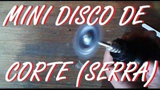 Disco de corte caseiro (micro retífica)