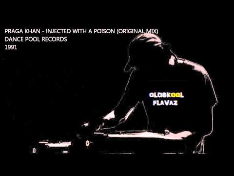 "Praga Khan - Injected With A Poison (Original 12"" Mix)"
