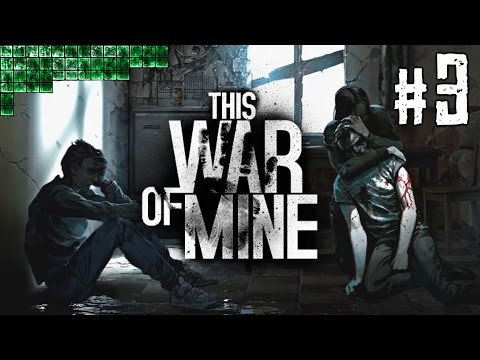 SHELLED SCHOOL | This War Of Mine [CobGames] #3
