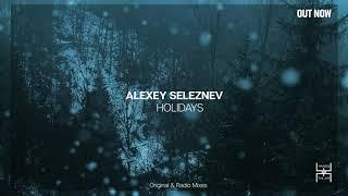 Alexey Seleznev - Holidays