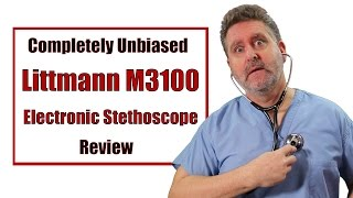 Littman M3100 Electronic Stethoscope Review