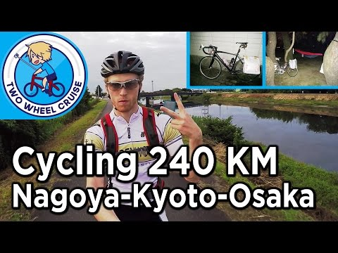 Cycling From Nagoya to Kyoto + Osaka | 240km ride