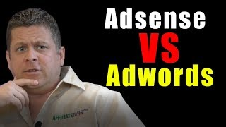 Adsense VS Adwords - Whats The Difference - How To PROFIT