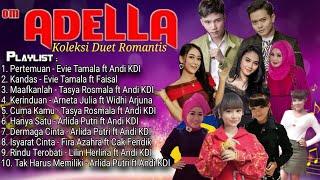 adella omadella adellaterbaru adella2019 Adella Duet Romantis Full Album 2019