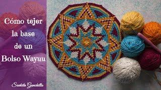 Como hacer un bolso Wayuu 3 * Como se teje la base del bolso Wayuu * Saekita Ganchillo