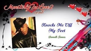Download Donell Jones - Knocks Me Off My Feet (1996) MP3 song and Music Video
