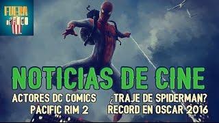 ¿El traje de SPIDERMAN?- Nuevo Elenco DC COMICS - Oscares 2016 ¡Y MUCHO MÁS!