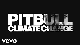 Pitbull - We Are Strong (Audio) ft. Kiesza