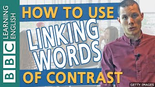 Linking words of contrast: BBC Masterclass