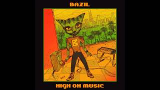Bazil - Girl From The Ghetto - [ High On Music EP ]