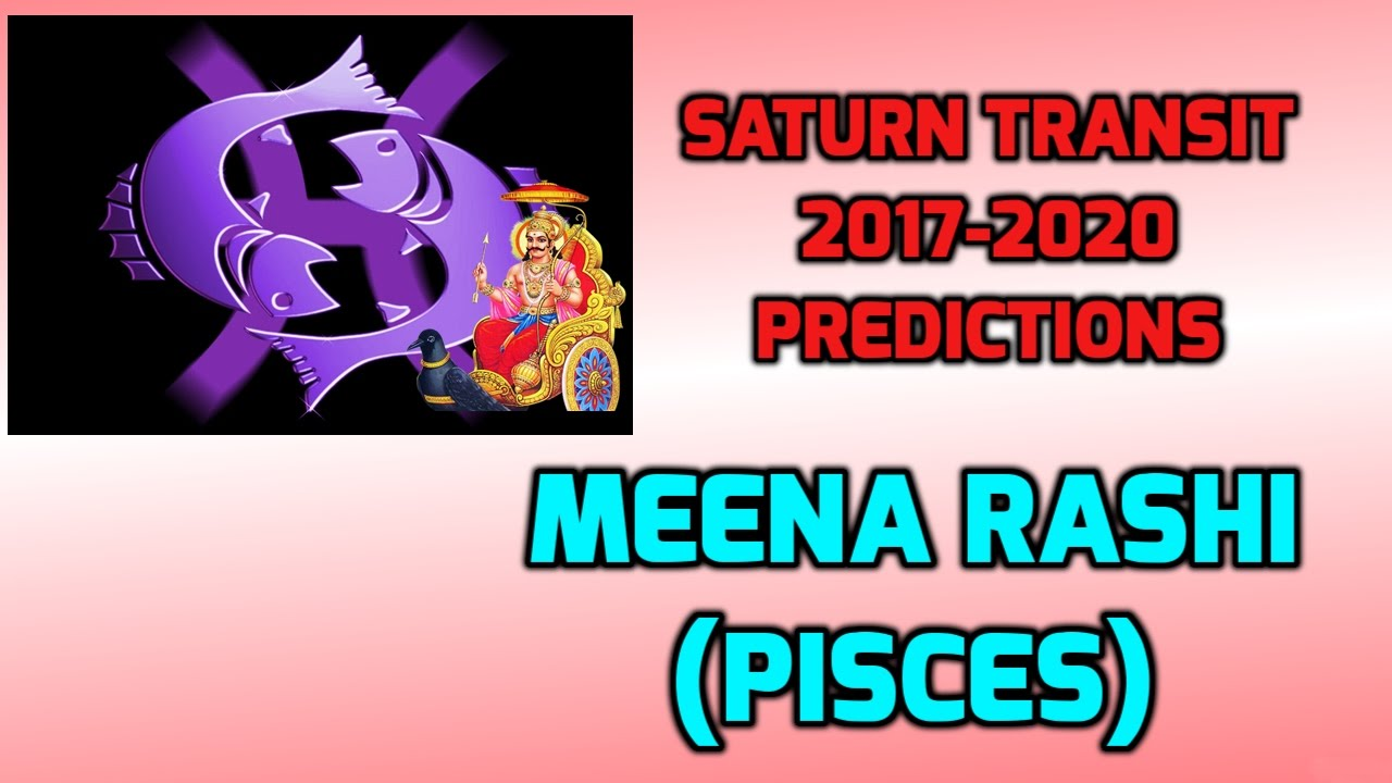 Meena Rashi Shani Transit Predictions 2017-2020 | Pisces