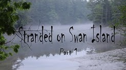 Stranded on Swan Island Part 1