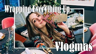 Wrapping Everything Up For Christmas | VLOGMAS