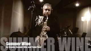 Summer Wine | Stanley Samuel | Awesome Saxophone Covers | Singapore | Artist