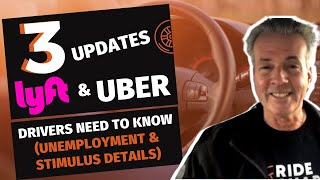 3 Updates Lyft & Uber Drivers Need To Know (Unemployment & Stimulus Details)