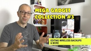 mega gadget collection 3 editing wireless backups more