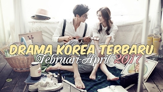 Video 12 Drama Korea Terbaru dan Terbaik Selama Februari-April 2017 download MP3, 3GP, MP4, WEBM, AVI, FLV Agustus 2018