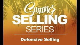Summer Selling Series Episode 3