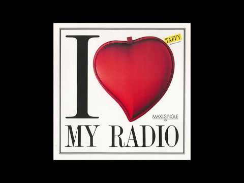 Taffy - 1985 - Midnight Radio - I Love My Radio - Original Extended Version