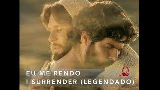 LEGENDADO ( I Surrender ) EU ME RENDO