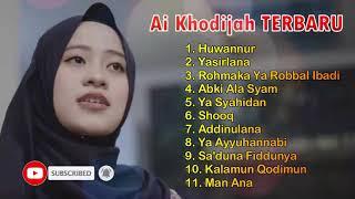 Ai Khodijah Terbaru Full Album MP3 | Sholawat Merdu Penenang Jiwa Dan Pikiran