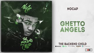 NoCap - Ghetto Angels (The Backend Child)