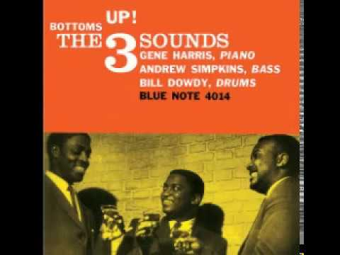 The Three Sounds - Bottoms Up! FULL ALBUM 1959