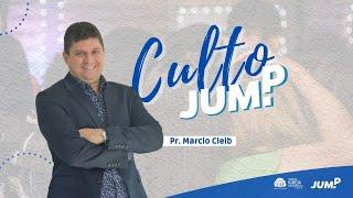 Culto JUMP | Rev. Marcio Cleib