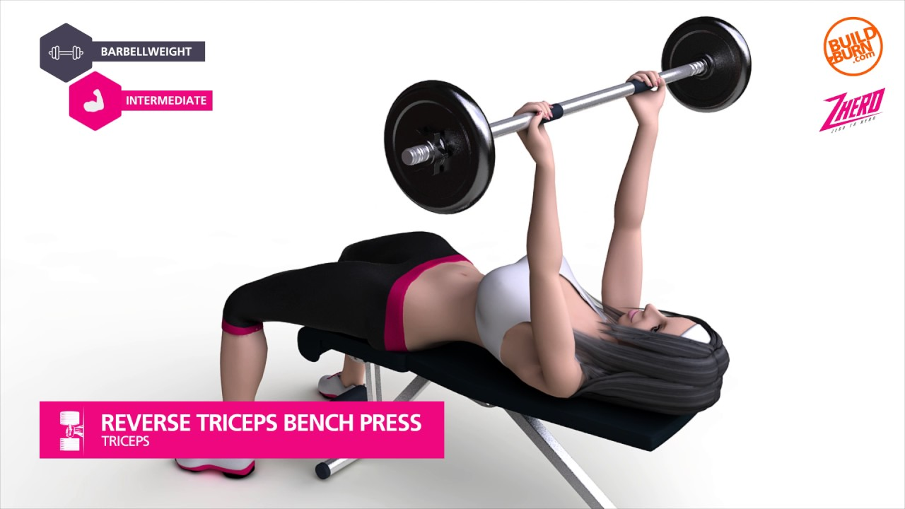 Triceps Reverse Triceps Bench Press Youtube