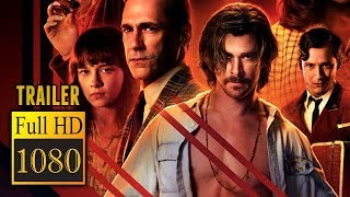 🎥 BAD TIMES AT THE EL ROYALE (2018) | Full Movie Trailer | Full HD | 1080p