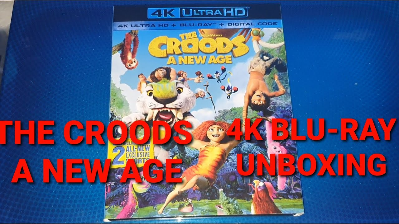 THE CROODS A NEW AGE 4K ULTRA HD BLU-RAY UNBOXING + MENU