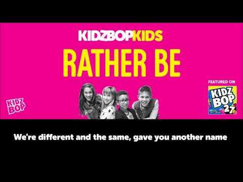 KIDZ BOP Kids – Rather Be (Official Lyric Video) [KIDZ BOP 27]