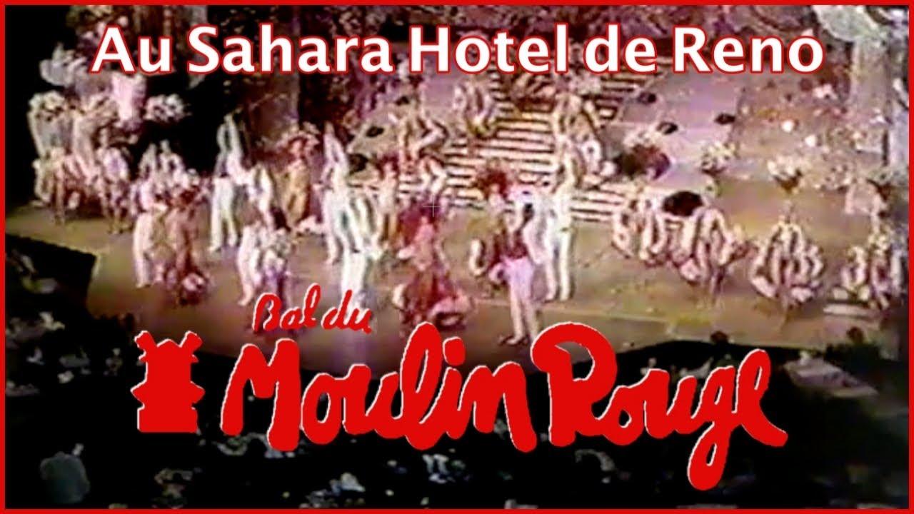 La revue du Bal du Moulin Rouge au Sahara Hotel de Reno aux USA en 1981